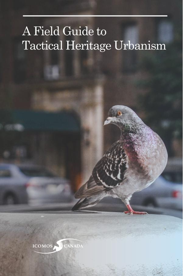 A Field Guide to Tactical Heritage Urbanism Volume 1: October 2016