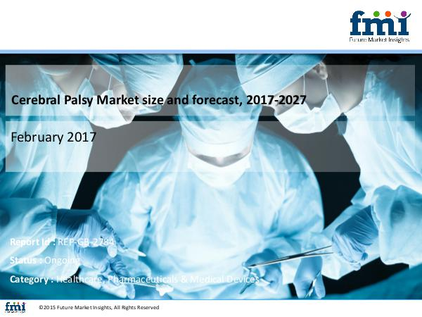 FMI Forecast On Cerebral Palsy Market Global Industry