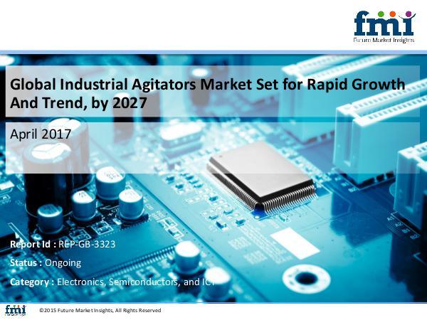 FMI Global Industrial Agitators Market Trends, Regulat