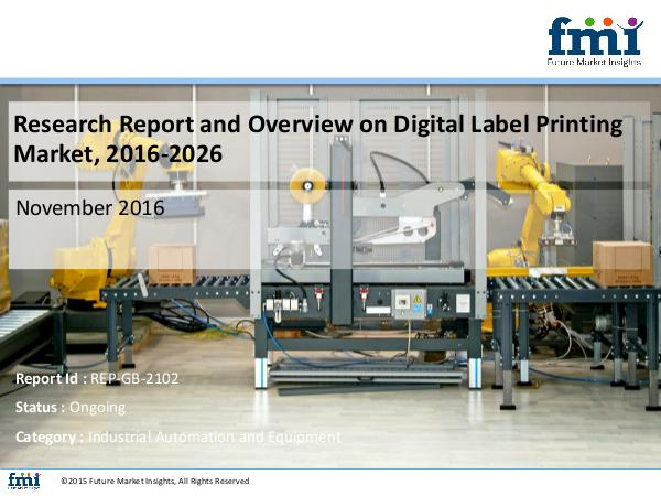 FMI Research Report and Overview on Digital Label Prin
