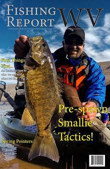 Fishing Report WV Magazine