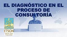 El Diagnostico en el proceso de consultoria