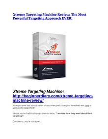 Xtreme Targeting Machine Review - SECRET of Xtreme Targeting Machine