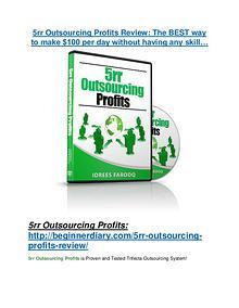 5rr Outsourcing Profits review demo & BIG bonuses pack