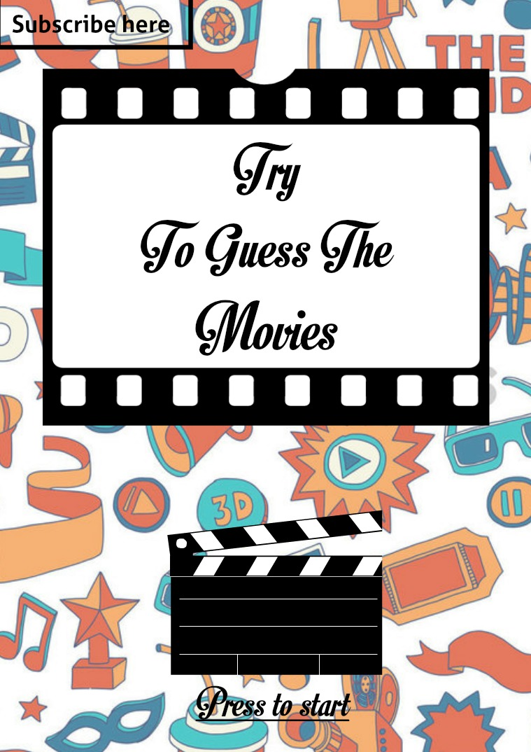 Entertainment Movie Quiz : Try to guess the movies!