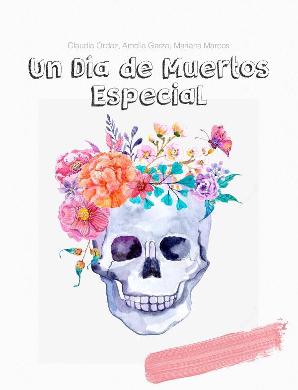 Un Día de Muertos Especial Oct. 2016