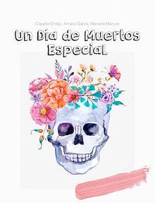 Un Día de Muertos Especial
