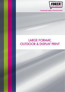 Forza Large Format, Outdoor & Display Print Catalogue