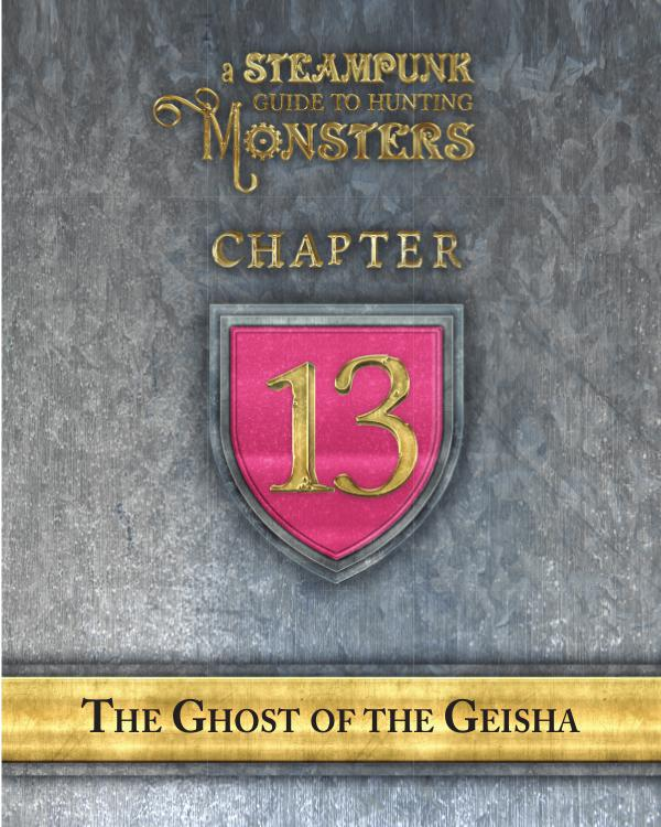 A Steampunk Guide to Hunting Monsters 13