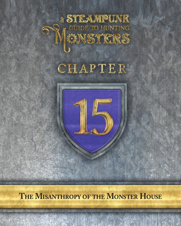 A Steampunk Guide to Hunting Monsters 15