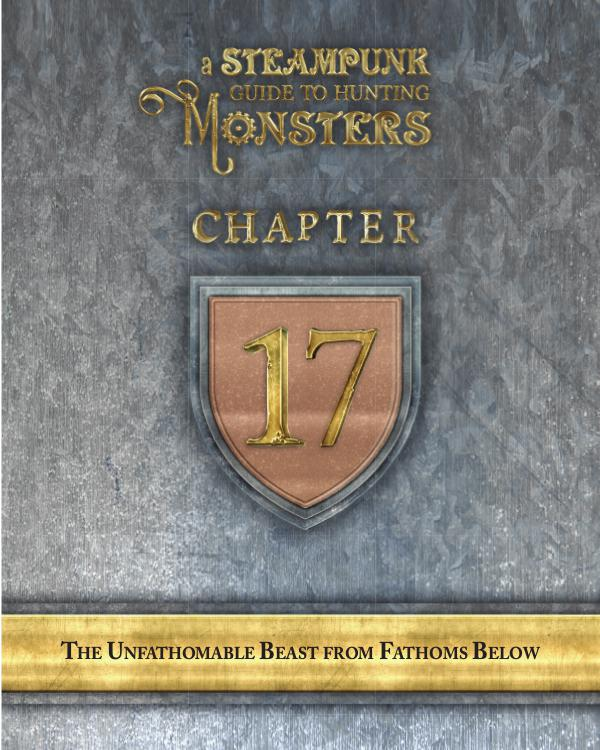 A Steampunk Guide to Hunting Monsters 17