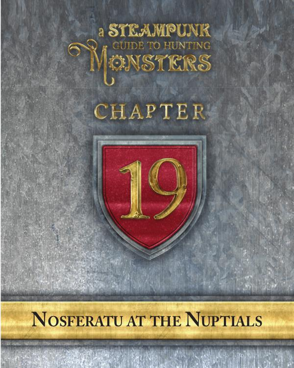 A Steampunk Guide to Hunting Monsters 19