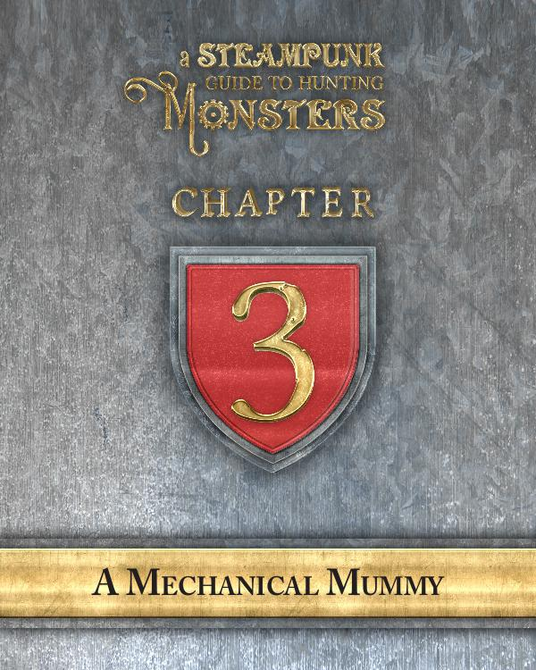 A Steampunk Guide to Hunting Monsters 3