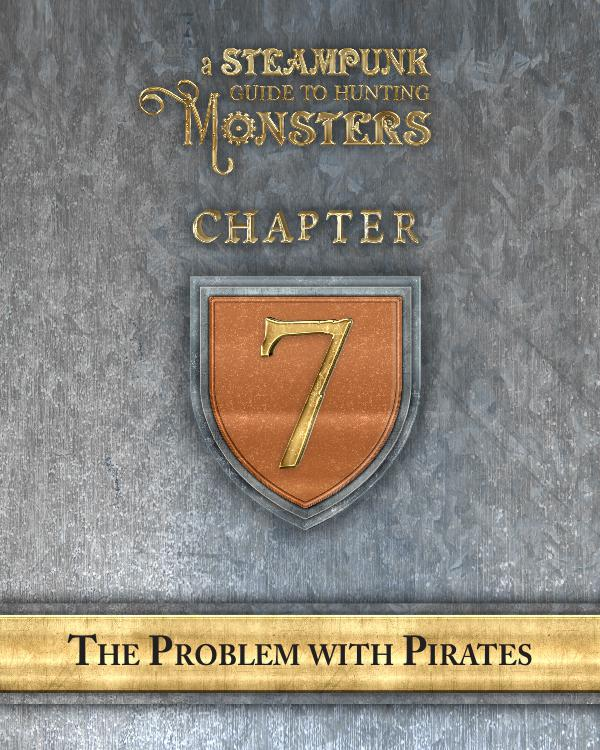 A Steampunk Guide to Hunting Monsters 7
