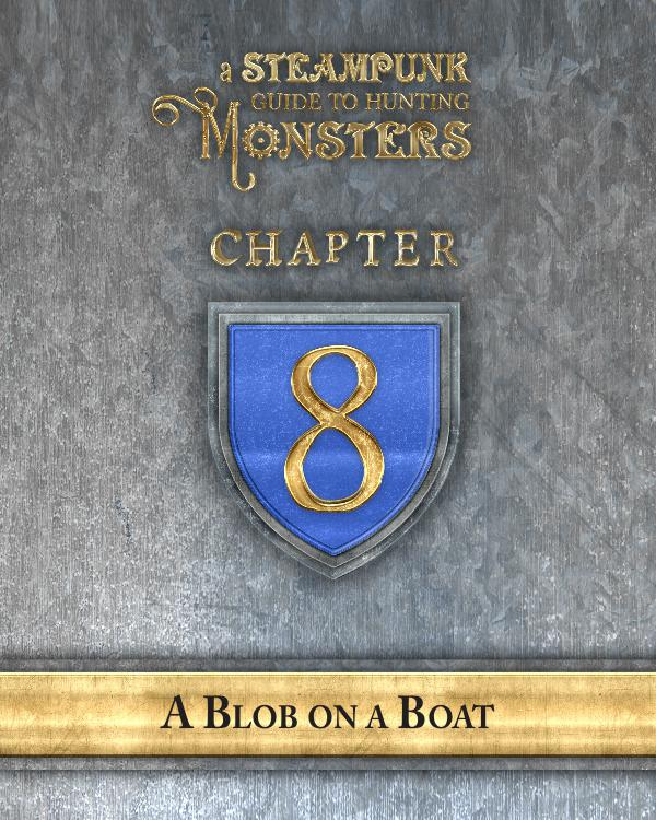 A Steampunk Guide to Hunting Monsters 8