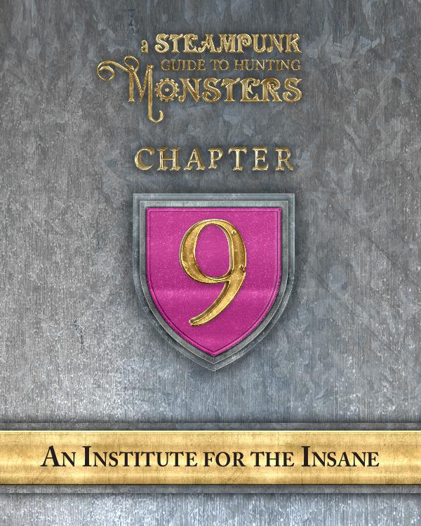 A Steampunk Guide to Hunting Monsters 9