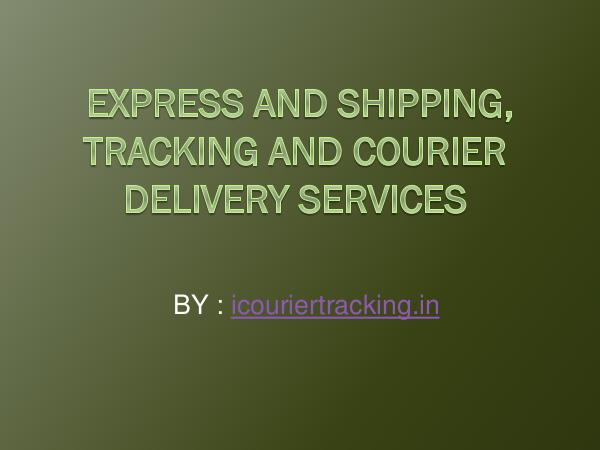 Express and Shipping, Tracking and Courier Deliver