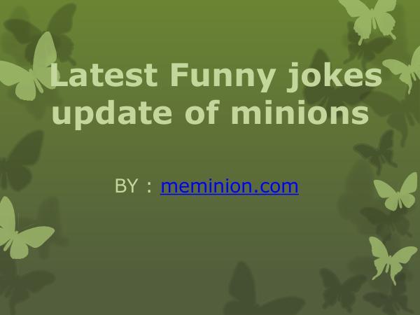 Meminions Latest Funny jokes update of minions