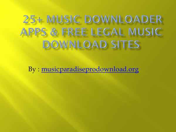 Music Music Downloader Apps  and Free Legal Music Downlo