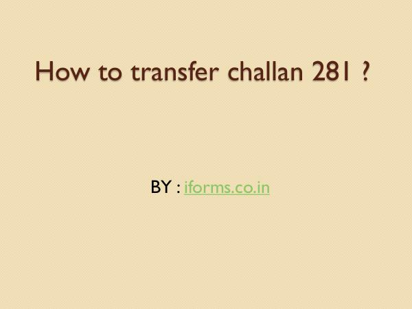 General How to download Challan 281 form