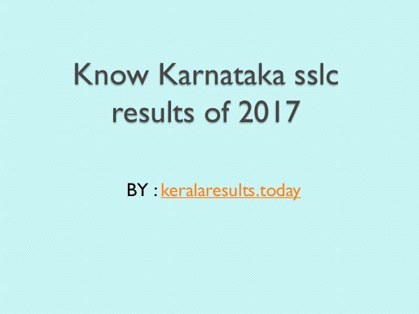 Results Know Karnataka sslc results of 2017