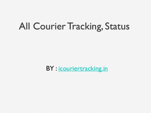 All Courier Tracking, Status