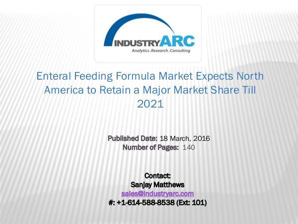 Enteral Feeding Formula Market Expects Europe to Continue Market Domi Enteral Feeding Market