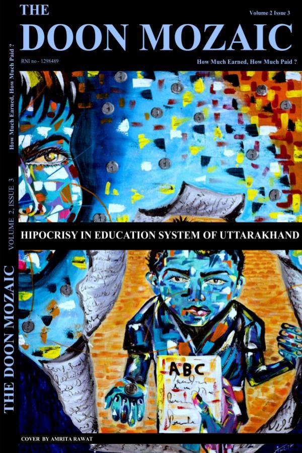 The Doon Mozaic (Hypocrisy in Education System of Uttarakhand) Hypocrisy in Education System of Uttarakhand