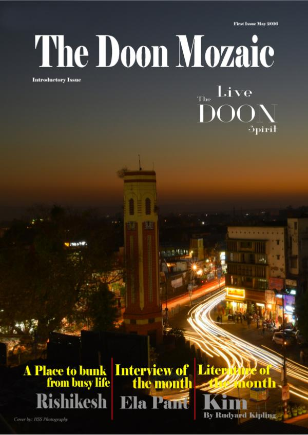 The Doon Mozaic, introductory issue, may 2016 1