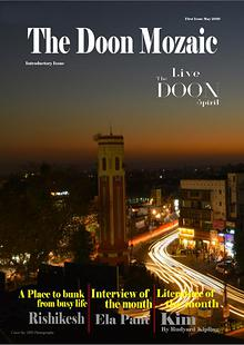 The Doon Mozaic, introductory issue, may 2016