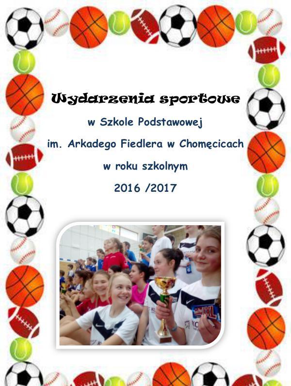 Wydarzenia sportowe w roku szkolnym 2015/2016 2016/2017