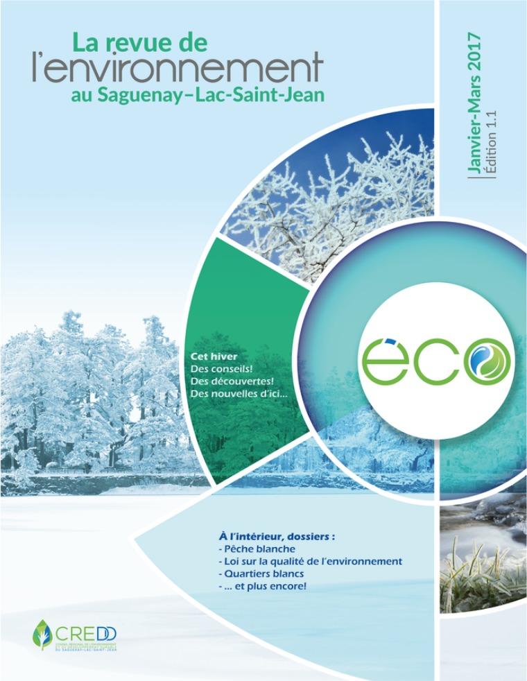L'ÉCO, la revue de l'environnement du Saguenay Lac-saint-Jean Hiver 2017