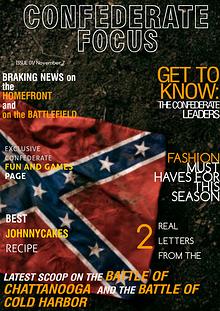 The Confederate Focus