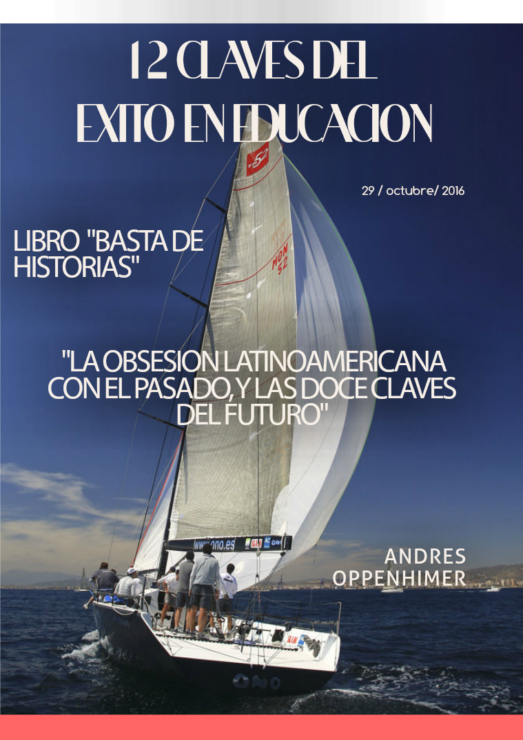 12 CLAVES DEL ÉXITO De Andres Oppenheimer. Libro !Basta de historias!