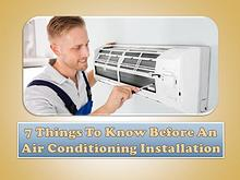 7 Things To Know Before An Air Conditioning Installation