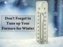 Don't Forget to Tune up Your Furnace for Winter