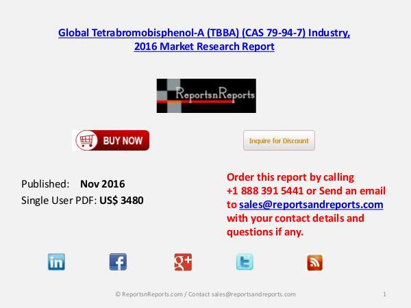 Global Tetrabromobisphenol-A (TBBA) (CAS 79-94-7) Market Analysis Global Tetrabromobisphenol-A (TBBA) (CAS 79-94-7)