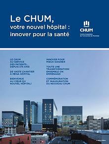 Le CHUM : votre nouvel hôpital innover pour la santé