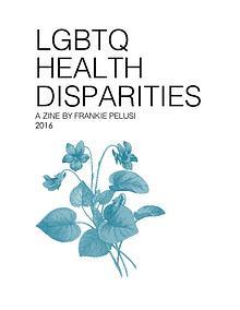 LGBTQ Health Disparities Zine 2016