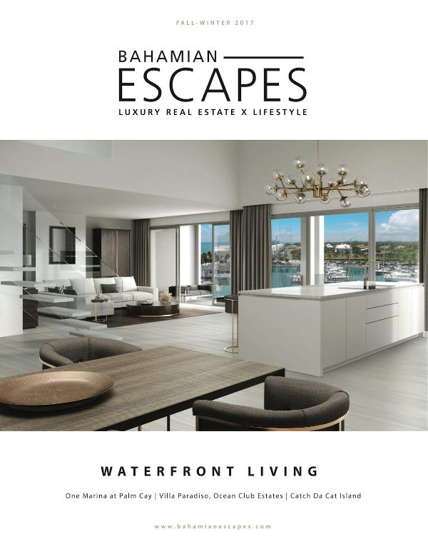 Bahamian Escapes Magazine Waterfront Living Fall/Winter 2017-18