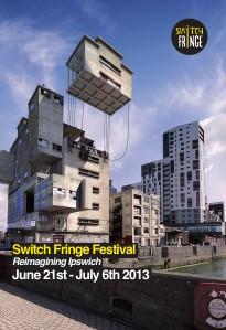 Switch Fringe Festival 2013 June 2013