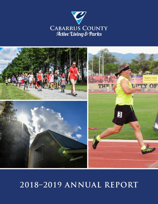Cabarrus County Active Living & Parks 2018 Annual Report ALP Annual Report 2019
