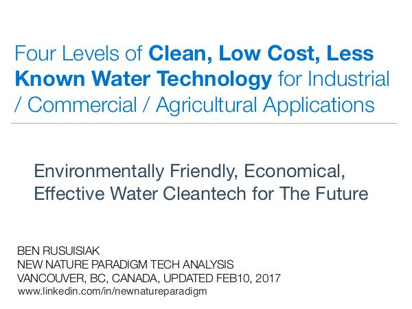Four Levels of Clean, Low cost, Forgotten Water Technologies for... Four Levels of Clean, Low cost, Forgotten Water..