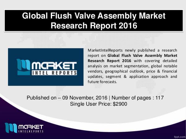 Flush Valve Assembly Market Industry Analysis – 2021 FLUSH VALVE ASSEMBLY MARKET