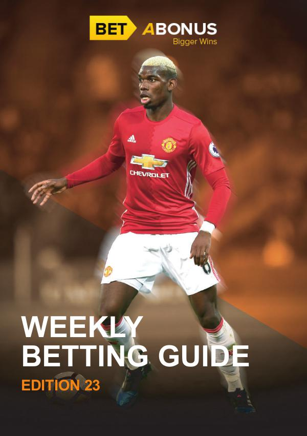 Weekly Betting Guide Volume 22