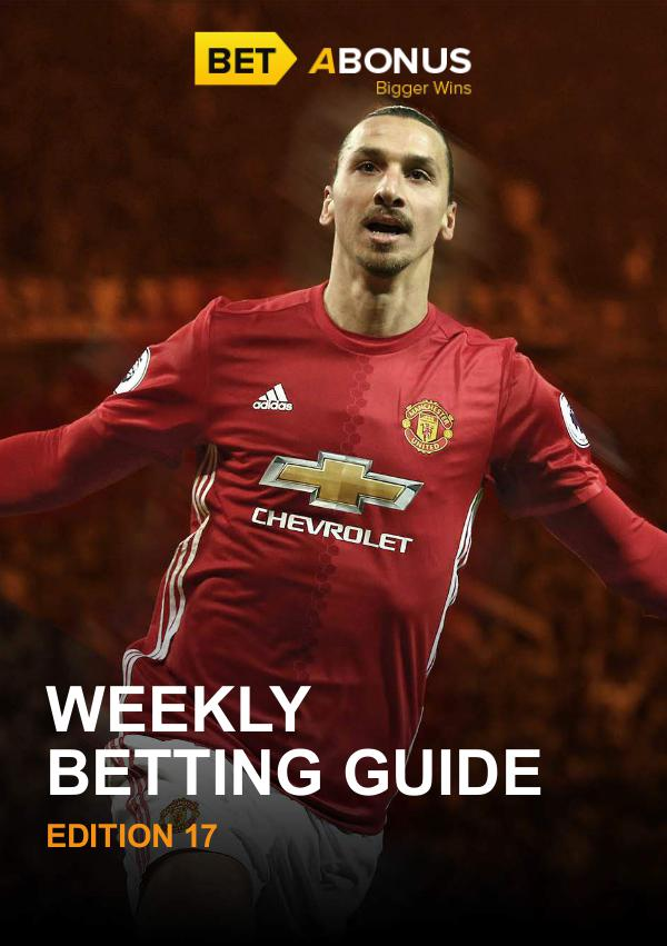 Weekly Betting Guide Volume 17