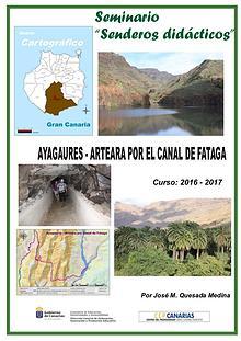 IV Edición Senderos Didácticos. Ayagaures - Arteara por Fataga