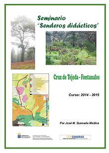 II Edición Senderos Didácticos: Cruz de Tejeda - Fontanales