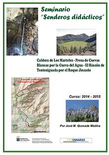 II Edición Senderos Didácticos: Caldera de los Marteles -Tenteniguada