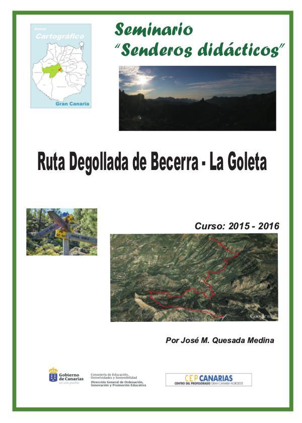 III Edición Senderos Didácticos: DEgollada de Becerra - Roque Nublo Degollada de becerra- La culata - La Goleta (1)